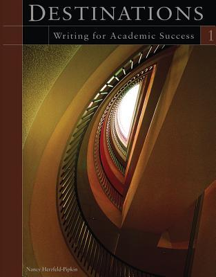 Destinations 1: Writing for Academic Success (Destinations