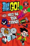 Download Teen Titans Go!: Meet the Teen Titans!
