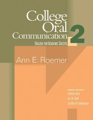 College Oral Communication 2: English for Academic Success