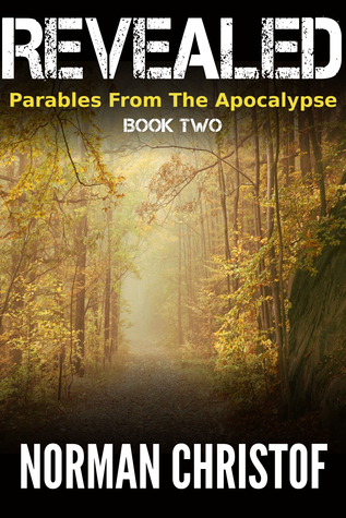Revealed (Parables From The Apocalypse #...