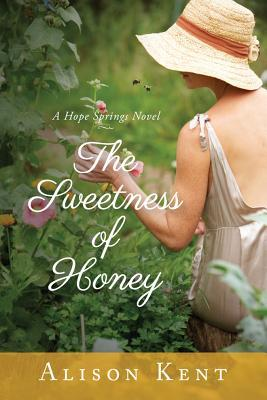 The Sweetness of Honey (Hope Springs #3)