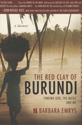 red-clay-of-burundi-finding-god-the-music-and-me