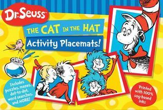Dr. Seuss The Cat in the Hat Activity Placemats!: Includes puzzles, mazes, dot-to-dot, word searches, and more!