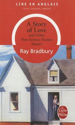 A Story of Love and Other Non-Science Fiction Stories