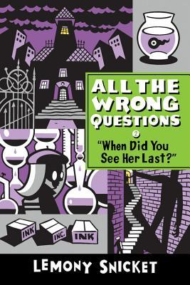 when-did-you-see-her-last