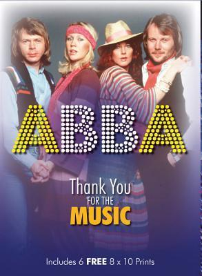 ABBA: Thank you for the Music, Includes 6 FREE 8 x 10 Prints