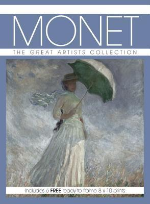 Monet: The Great Artists Collection, Includes 6 FREE ready-to-frame 8 x10 prints