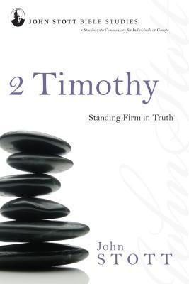 2 Timothy: Standing Firm in Truth