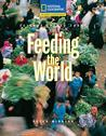 Feeding The World (Reading Expeditions Science Titles)