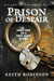 Prison of Despair by Keith  Robinson
