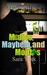 Medics, Mayhem, and Mojitos