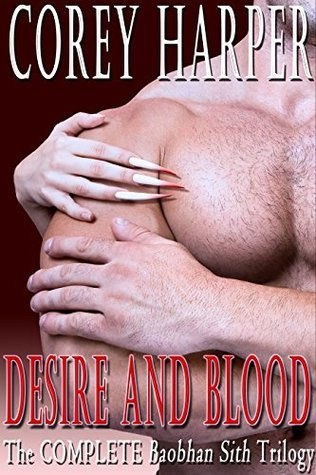 Desire and Blood: The COMPLETE Baobhan Sith Trilogy Boxed Set