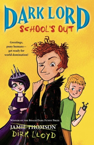 Dark Lord: School's Out (Dark Lord, #2)