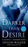 Darker Than Desire (Secrets & Shadows, #3)