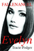 Evelyn: To accompany the Fallen Angel series (Fallen Angel #2.5)