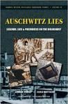 Auschwitz Lies by Carlo Mattogno