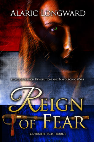 Reign of Fear (Cantiniére Tales, #1)