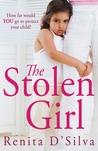 The Stolen Girl by Renita D'Silva
