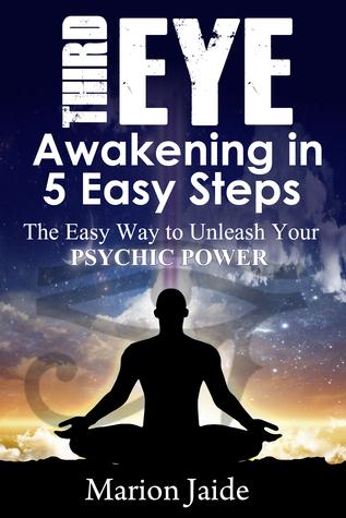 Third Eye Awakening In 5 Easy Steps