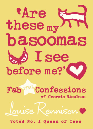 Are These My Basoomas I See Before Me? by Louise Rennison