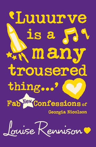 Luuurve Is a Many Trousered Thing (Confessions of Georgia Nicolson, #8)