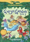 Gary's Garden: Book 1 (The Phoenix Presents)