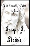 The Essential Guide to Jesus