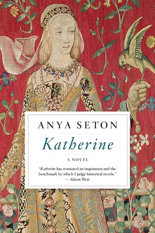 Image result for Katherine by Anya Seton