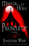 Martuk ... the Holy: Proseuche