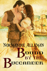 Bound by the Buccaneer by Normandie Alleman