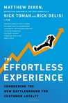 Download The Effortless Experience: Conquering the New Battleground for Customer Loyalty
