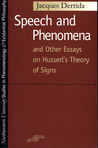 Speech and Phenomena and Other Essays on Husserl's Theory of Signs