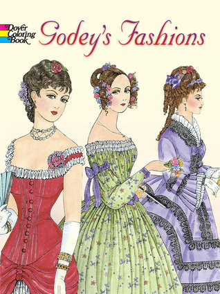 Godey\'s Fashions Coloring Book by Ming-Ju Sun