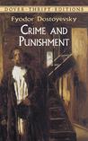 Crime and Punishment by Fyodor Dostoyevsky
