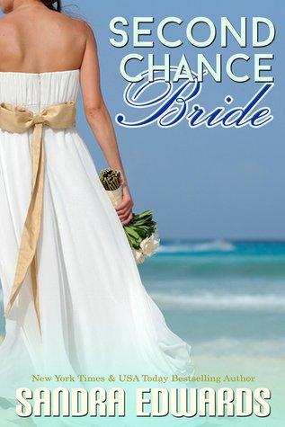 Second chance bride by Sandra Edwards