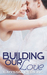Building Our Love (The Grif...
