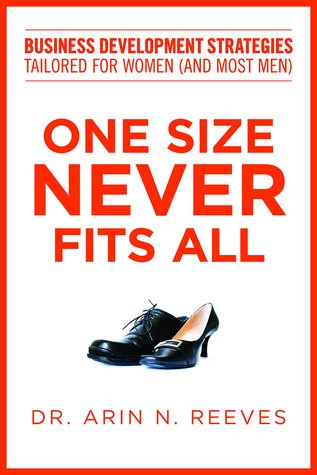 One Size Never Fits All: Business Development Strategies Tailored for Women
