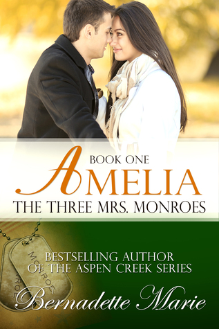 Amelia (The Three Mrs. Monroes #1)