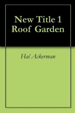 New Title 1 Roof Garden