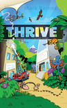 THRIVE - Surviving in a Corporate Jungle