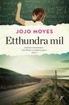 Etthundra mil by Jojo Moyes