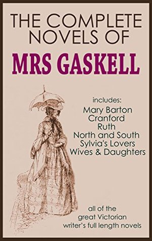 The Complete Novels of Mrs Gaskell