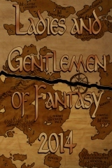 Ladies and gentlemen of fantasy 2014 by Jennifer L. Miller