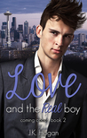 Love and the Real Boy (Coming About #2)