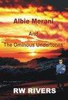 Albie Merani and The Ominous Undertones