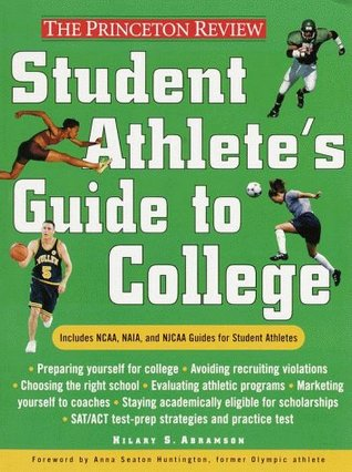Student Athlete's Guide to College