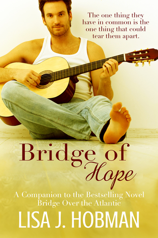 Bridge of Hope (Bridge Over the Atlantic, #2)