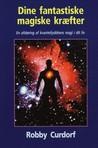 Dine fantastiske magiske kræfter: en afsløring af kvantefysikkens magi i dit liv