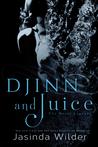 Djinn and Juice (The Houri Legends, #3)