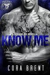 Know Me by Cora Brent